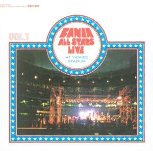 Fania All-Stars Live At Yankee Stadium Volume 1