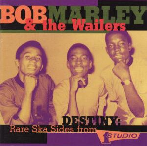 Bob Marley and The Wailers ska